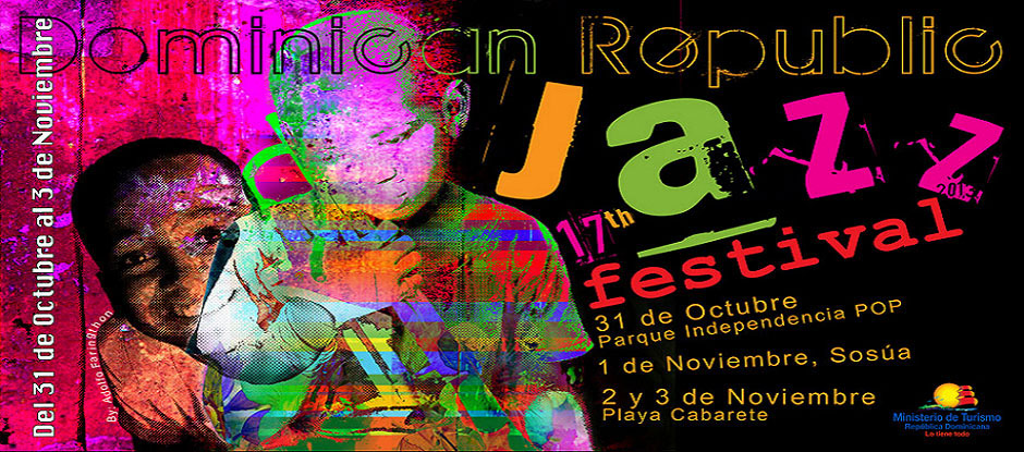 17th Dominican Republic Jazz Festival Oct. 31 - Nov. 3, 2013